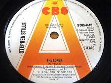 "STEPHEN STILLS - THE LONER     7"" VINYL PROMO"