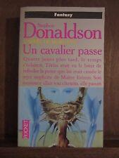 Stephen R .Donaldson: L'appel de mordant, Un cavalier passe/ Presses de la Cité
