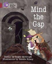 Collins Big Cat, McGough, Roger, Mind the Gap: Band 12/Copper (Collins Big Cat),