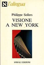 SOLLERS Philippe - Visione a New York