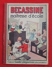 PINCHON. Bécassine maitresse d'école. Gautier-Languereau 1930. Broché