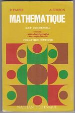 MATHEMATIQUE  B.E.P. COMMERCIAL  FORMATION CONTINUE - P. FAURE, A. SIMEON