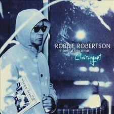 How to Become Clairvoyant [Digipak] by Robbie Robertson (CD, Apr-2011, Fontana)