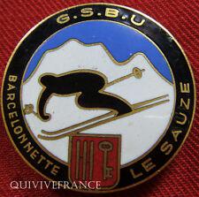 SK1050 - INSIGNE SKI  Groupe Skieurs Barcelonnette Ubaye LE SAUZE