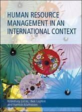 Human Resource Management in an International Context by Benjamin Lupton,...