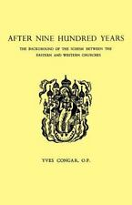 After Nine Hundred Years : The Background of the Schism Between the Eastern...