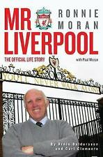 Mr Liverpool: Ronnie Moran: The Official Life Story, Carl Clemente, Paul Moran,