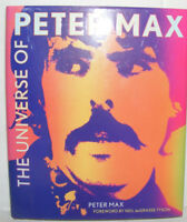 The Universe of Peter Max by Peter Max (2013) HC.DJ. Signed Ed. Near Fine Plus