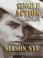 Single Action Hardcover Nelson C. Nye