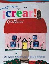 Crear!: 48 Proyectos de Labores, Con 16 Disenos Exclusivos by Cath Kidston (Paperback / softback, 2015)