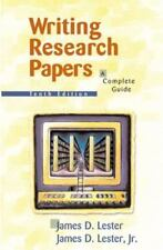 Writing Research Papers : A Complete Guide by James D. Lester (2001, Paperback,