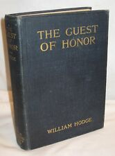 THE GUEST OF HONOR 1911 WILLIAM HODGE ANTIQUE BOOK 8/15