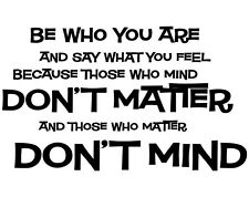 BE WHO YOU ARE DR SEUSS  Vinyl Wall Decal Lettering Words Quote Sticker Decor