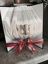 Folded Book Art. Mothers Day. Mum, Mummy, Mother, Mam, Mom, Decorated Gift