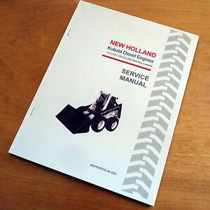 New Holland L455 L553 L555 Kubota Engine Loader Skidsteer Service Repair Manual