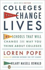 Colleges That Change Lives : 40 Schools That Will Change the Way You Think about