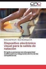 Dispositivo electrónico visual para la salida de natación: Dirigido a personas c