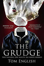 The Grudge: Two Nations, One Match, No Holds Barred by Tom English...