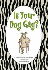 Is Your Dog Gay? (Hardback or Cased Book)