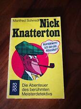 Nick Knatterton, Die Abenteuer des Berühmten Meisters, von Manfred Schmidt