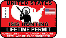 Red United States ISIS Hunting Permit Sticker Decal Vinyl terrorist ARMY NAVY