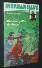 MORGAN KANE N°2 DANS LES GRIFFES DU DRAGON LOUIS MASTERSON 1979 WESTERN GIRAUD