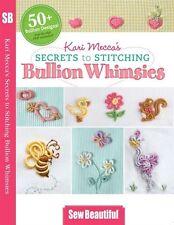 Kari Mecca's Secrets to Stitching Bullion Whimsies [DVD]