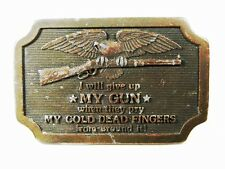 1977 I Will Give Up My Gun . Dead Fingers Belt Buckle Indiana Metal Craft 11315
