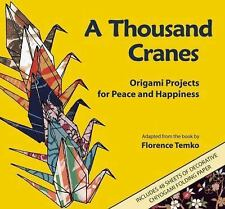 New listing A Thousand Cranes: Origami Projects for Peace and Happiness
