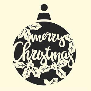 Merry Christmas Bauble Stencil - Airbrush, Sponging, Aerosol, Pastels, Snowspray