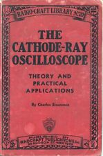 The Cathode-Ray Oscilloscope * CDROM * PDF