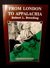 From London to Appalachia by Robert L. Breeding - Paperback 1991 - NEW