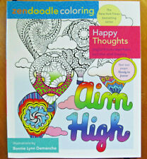 Zendoodle Coloring Happy Thoughts AIM HIGH New w Tear Out Pages USA Printed