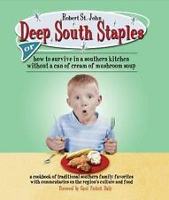 Deep South Staples: or How to Survive in a Southern Kitchen Without a Can of