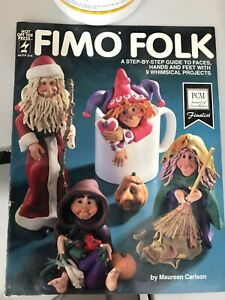Fimo Folk Step-by-Step Guide to Faces Hand Feet People Patterns Book Carlson