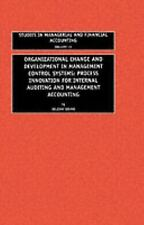ORGANIZATIONAL CHANGE AND DEVELOPMENT IN MANAGEMENT CONTROL SYSTEMS: