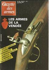 GAZETTE DES ARMES N°134 LES ARMES DE LA VENDEE / ARISAKA /  DAGUE / COMMANDO GB