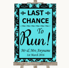Wedding Sign Poster Print Blue Damask Last Chance To Run