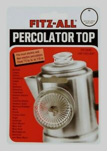 "FITZ-ALL Glass Replacement Percolator Top Clear Universal Coffee 13/16"" - 1-1/2"""