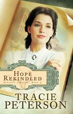Hope Rekindled 3 by Tracie Peterson (2011, Paperback) Striking a Match: