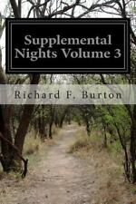 Supplemental Nights Volume 3 : To the Book of a Thousand and One Nights with...