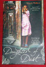 DAUGHTER OF DUST ~ Wendy Wallace ~ OUTCAST IN THE DESERT OF SUDAN