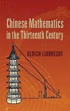 Chinese Mathematics in the Thirteenth Century (Dover Books on Mathematics) by U