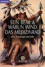 Das Medizinrad. Eine Astrologie der Erde von Sun Bear, W...   Buch   Zustand gut