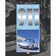 Porsche 911: The Definitive History 2004-2012 by Brian Long (V4864)