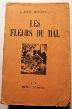 BAUDELAIRE/LES FLEURS DU MAL/ED QUAIS DE PARIS/1951