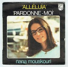 """Nana MOUSKOURI Vinyle 45T 7"""" ALLELUIA - PARDONNE-MOI - PHILIPS 6172055 F Reduit"""