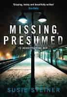 Missing, Presumed, Steiner, Susie | Hardcover Book | Acceptable | 9780008123284