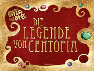 Mia and me: Die Legende von Centopia  Ill. v. Studio 100 Media GmbH / m4e A ...