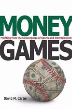 Money Games Profiting from the Convergence of Sports and Entertainment Carter